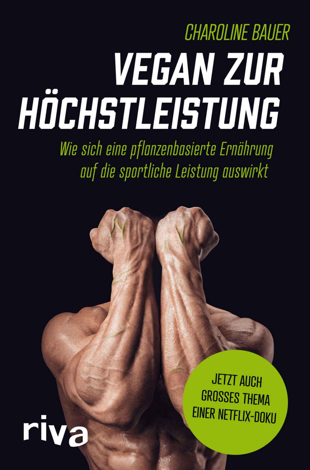 Buch Vegan zur Höchstleistung von Autorin Charoline Bauer