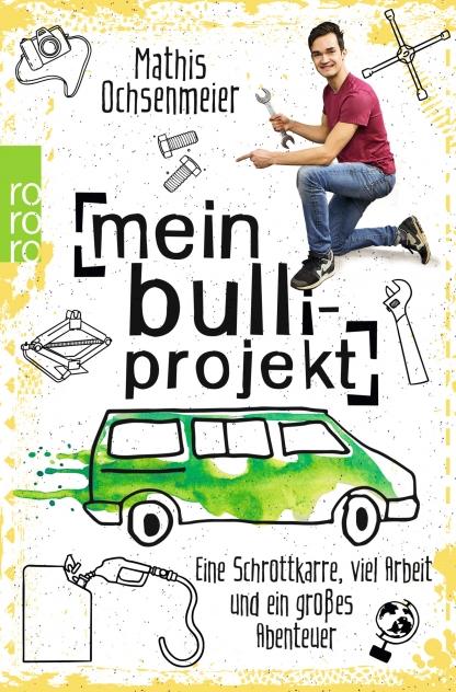 Ghostwriting von Autorin Charoline Bauer, Mathis Ochsenmeier, Bulli-Projekt, Rowohlt Verlag
